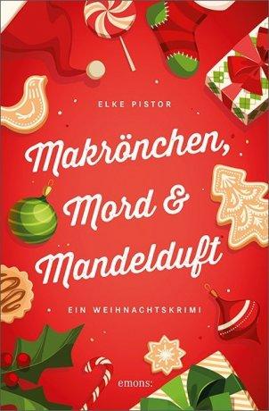 Makrönchen, Mord und Mandelduft