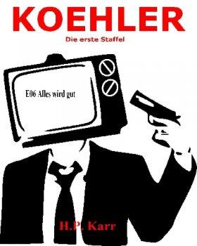 KOEHLER - Alles wird gut