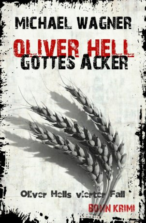 Oliver Hell / Oliver Hell – Gottes Acker