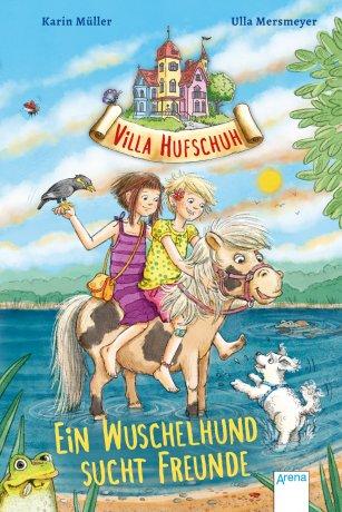 Villa Hufschuh (4). Ein Wuschelhund sucht Freunde
