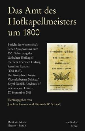 Das Amt des Hofkapellmeisters um 1800