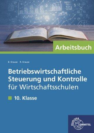 Arbeitsbuch Betriebswirtschaftliche Steuerung und Kontrolle