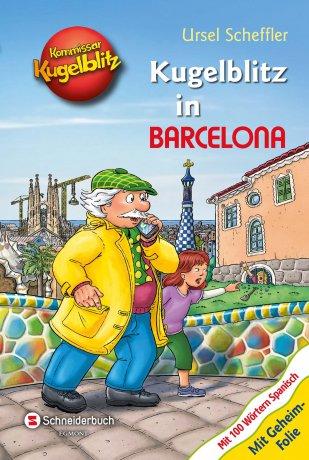 Kommissar Kugelblitz - Kugelblitz in Barcelona