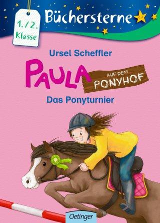 Paula auf dem Ponyhof. Das Ponyturnier