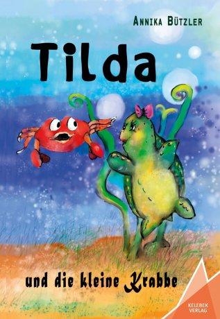 Tilda und die kleine Krabbe