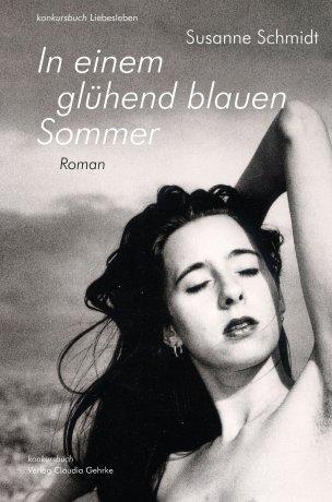 In einem glühend blauen Sommer. Erotischer Roman
