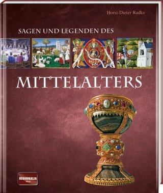 Sagen und Legenden des Mittelalters