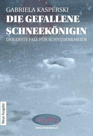 Die gefallene Schneekönigin - Der erste Fall für Schnyder&Meier