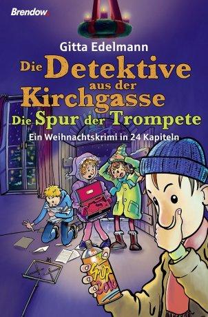 Die Detektive aus der Kirchgasse