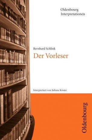 Oldenbourg Interpretationen / Der Vorleser
