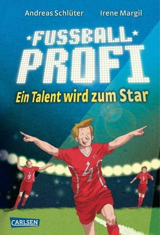 Fußballprofi 3: Fußballprofi - Ein Talent wird zum Star