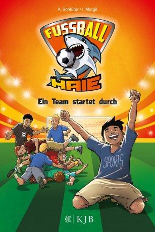 Fußball-Haie: Ein Team startet durch