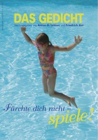 Das Gedicht. Zeitschrift /Jahrbuch für Lyrik, Essay und Kritik / DAS GEDICHT 17. Zeitschrift für Lyrik, Essay und Kritik
